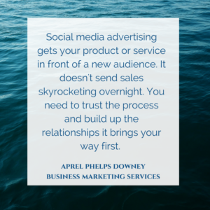Social Media Advertisements | Aprel Phelps Downey Business Marketing Services